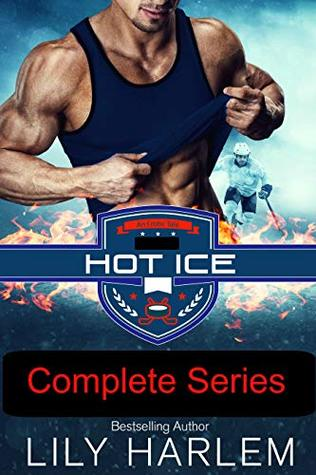 Hot Ice Complete Series by Lily Harlem