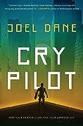 Cry Pilot (Cry Pilot, #1)