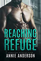 Reaching Refuge (Shelter Me #2)