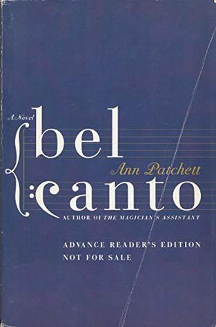 Bel Canto (Advanced Reader's Edition)