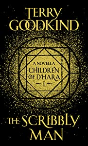 The Scribbly Man (Children of D'Hara, #1)
