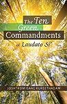 The Ten Green Commandments of Laudato Si' by Joshtrom Kureethadam