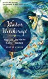 Water Witchcraft:...