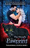 The Dryad's Pawprint (The Paranormal Council, #1)