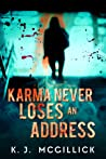 Karma Never Loses an Address (Lies and Misdirection, #3)