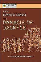 Ponniyin Selvan - The Pinnacle of Sacrifice, Vol. 1