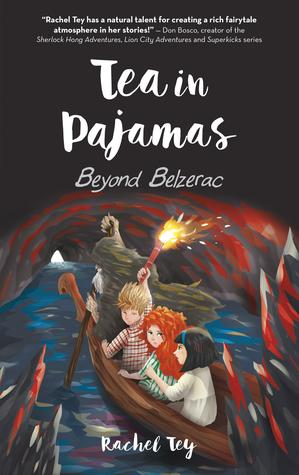 Tea in Pajamas (Book 2): Beyond Belzerac