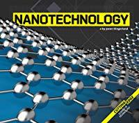 Nanotechnology (Cutting-Edge Science and Technology)