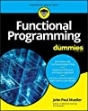 Functional Programming For Dummies (For Dummies (Computer/Tech))