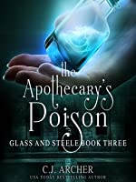 The Apothecary's Poison (Glass and Steele, #3)