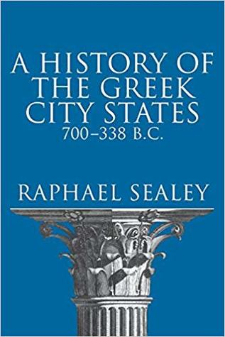 A History of the Greek City States, 700-338 B.C.