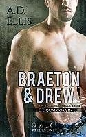 Braeton & Drew (C'è qualcosa in lui #4)