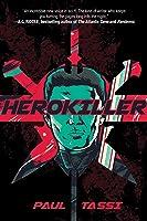 Herokiller: A Novel
