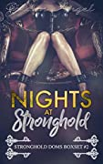 Nights at Stronghold (Stronghold Doms Boxset Book 2)