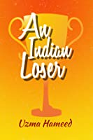 An Indian Loser