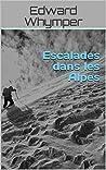 Escalades dans les Alpes