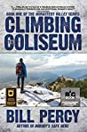 Climbing the Coliseum (Monastery Valley Book 1)