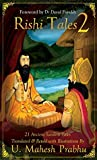Rishi Tales 2: 21 Ancient Sanskrit Tales Translated and Retold with Illustrations by U Mahesh Prabhu