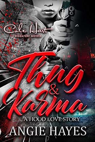 Thug & Karma: A Hood Love Story: A Standalone