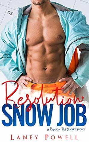 Resolution: Snow Job