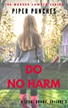 Do No Harm by Piper Punches