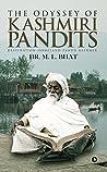 The Odyssey Of Kashmiri Pandits : Destination-Homeland-Panun Kashmir