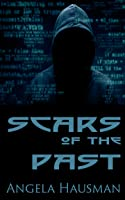 Scars of the Past (Dark Web, #2)