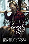BEARly Mated to the Grizzly (Bear Clan #2)