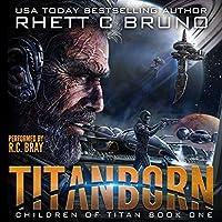 Titanborn (Children of Titan, #1)