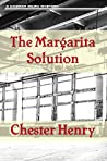 The Margarita Solution (The Truman and Celeste Books, #1)