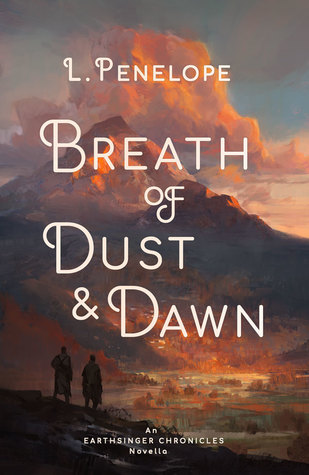 Breath of Dust & Dawn (Earthsinger Chronicles, #1.5)