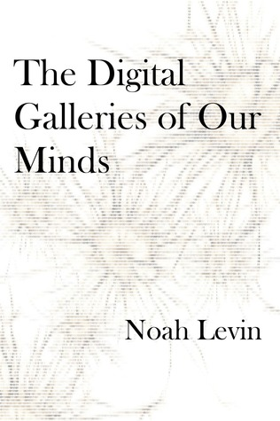 The Digital Galleries of Our Minds