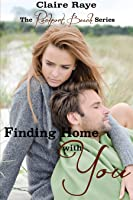 Finding Home with You