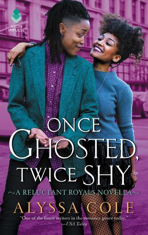 Once Ghosted, Twice Shy (Reluctant Royals, #2.5)