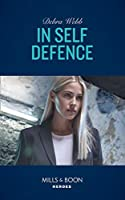 In Self Defence (Mills & Boon Heroes) (A Winchester, Tennessee Thriller, Book 1)