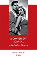 A Convenient Scandal (Mills & Boon Desire) (Plunder Cove, Book 2)