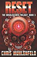 RESET: Book 3 of the Obsolescence Trilogy