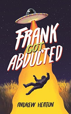 Frank Got Abducted