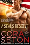 A SEAL's Resolve (SEALs of Chance Creek, #6)