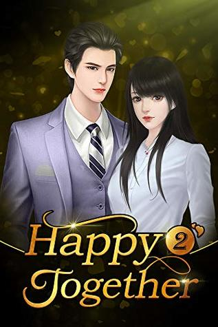Happy Together 2: You Kissed Me For The First Time by Mobo Reader