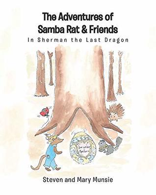 The Adventures of Samba Rat & Friends: Sherman the Last Dragon