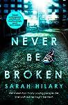 Never Be Broken (DI Marnie Rome, #6)