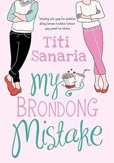 My Brondong Mistake by Titi Sanaria