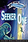 Seeker One (Voyages of the Seeker Book 1)