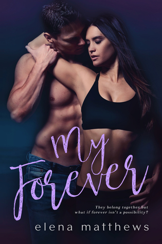 My Forever (Our Forever #3)
