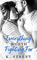 Everything Worth Fighting For (Jaxson Cove Book 2)