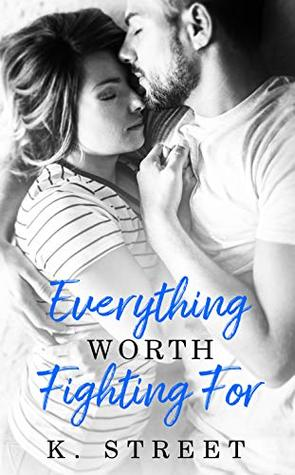 Everything Worth Fighting For (Jaxson Cove Duet #2)