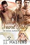 The Selkie Prince's Secret Baby (The Royal Alphas, #5)