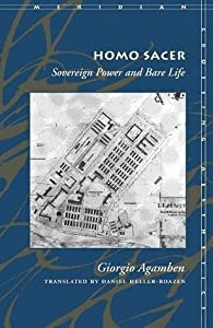 Homo Sacer: Sovereign Power and Bare Life
