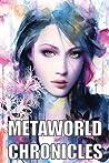 Metaworld Chronicles